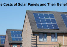 The Costs of Solar Panels and Their Benefits