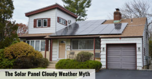 The Solar Panel Cloudy Weather Myth